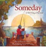 someday is not